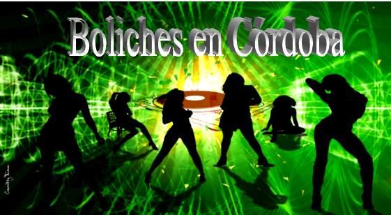 Las Mejores opciones de vida nocturna en Córdoba, Boliches Bares Discos