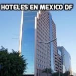 Hoteles Mexico DF